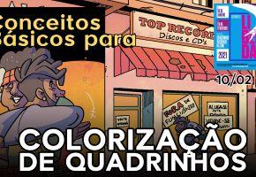 Conceitos Básicos para Colorização de Quadrinhos - Aula ao Vivo