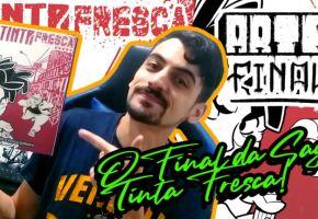 Saiba mais sobre Tinta Fresca: Arte-Final, o final da trilogia, no novo vídeo!