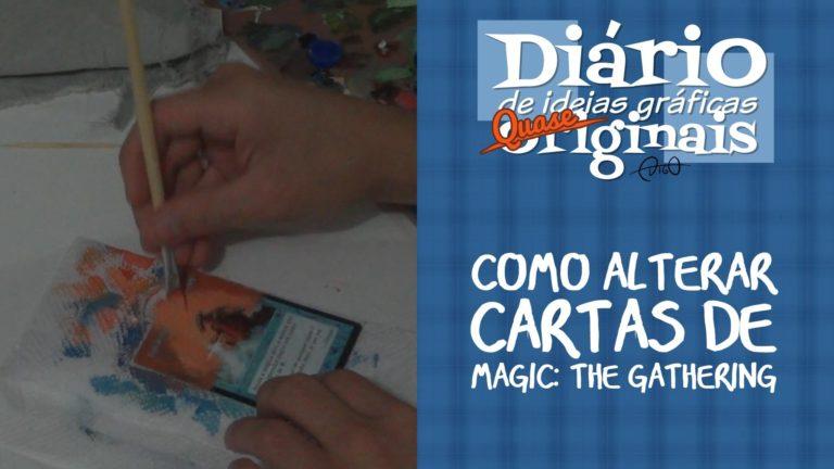 Como alterar cartas de Magic |  ( alter, alteração, card, carta, custom, gathering, magic, mtg, personalização, tutorial)