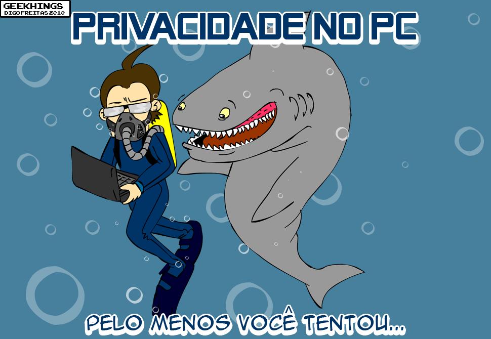 Geekhings #2 – Privacidade no PC |  ( geek, nerd, privacidade, Tirinha, Tirinhas, turbarao)