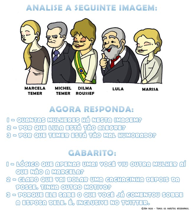 Especial #12 – Analisando a posse    ( 2011, brasilia, dilma, lula, marcela, marisa, posse, presidente, temer, Tirinhas)