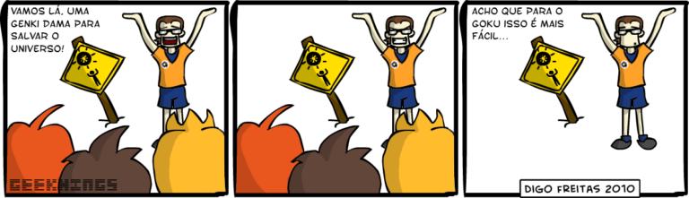 Geekhings #14 – Genki Dama | Geek ergue os braços enquanto pessoas o observam Geek: Vamos lá, uma Genki Dama para salvar o universo!  Pessoas vão embora. Geek: Acho que para o Goku é mais fácil... ( dama, dragon ball, geek, genki, goku, nerd, Tirinha, Tirinhas)