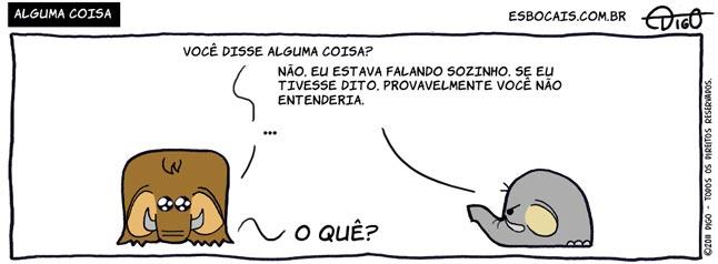 Mamu & Le Fan #61 – Alguma coisa |  ( coisa, disse, elefante, entender, mamute, sozinho, Tirinha, Tirinhas)