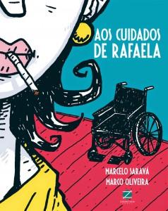 Aos Cuidados de Rafaela    ( crítica, história em quadrinhos, marcelo saravá, marco oliveira, zarabatana)