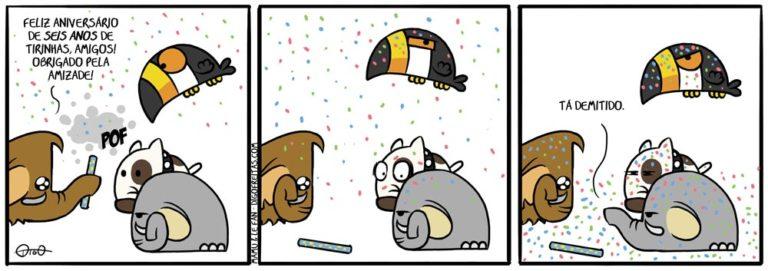Mamu & Le Fan – Seis Anos | Mamu: Feliz aniversário de 6 anos de tirinhas, amigos! Obrigado pela amizade!   le Fan: Tá demitido. ( aiversário, amigos, cachorro, demissao, demitir, elefante, galera, mamute, seis, Tirinhas, tucano)