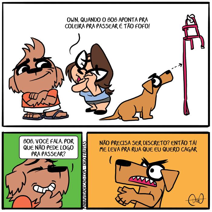 Minha Vida de Cão – Gestual do Bob | Lah: Own! Quando o Bob aponta pra coleira pra passear é tão fofo!   Digo: Bob, você fala. por que não pede logo pra passear?   Bob: Não precisa ser discreto? Então tá! Me leva pra rua que eu quero cagar! ( apontar, cachorro, cão, coleira, comer, fixar, indicar, olhar, passear, passeio, ração, Tirinha, Tirinhas)